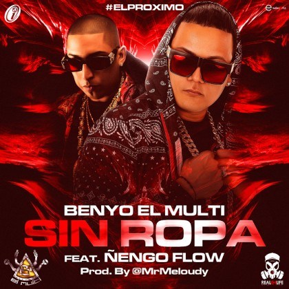 Cover: Benyo El Multi Ft. Ñengo Flow - Sin Ropa