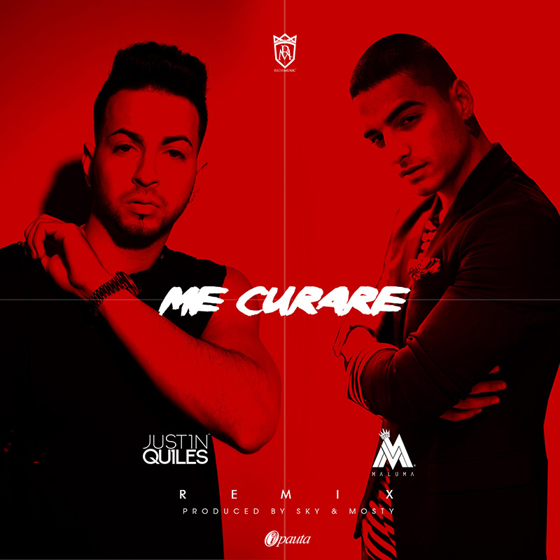 Justin Quiles Ft. Maluma - Me Curare
