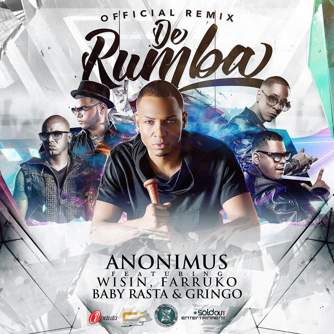 cover Anonimus Ft Wisin, Farruko Y Baby Rasta & Gringo – De Rumba (Official Remix) tebanmusic 2016 ipauta musica urbana descargar mp3
