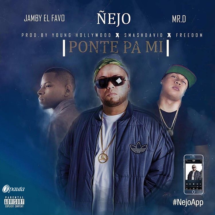 cover Nejo Jamby El Favo Mr. D Ponte Pa Mi young Hollywood Smash David Freedom 2016 tebanmusic ipauta