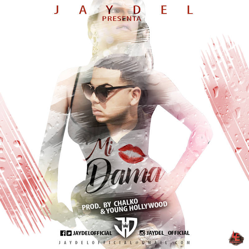 jaydel-mi-dama-prod-by-chalko-y-young-hollywood