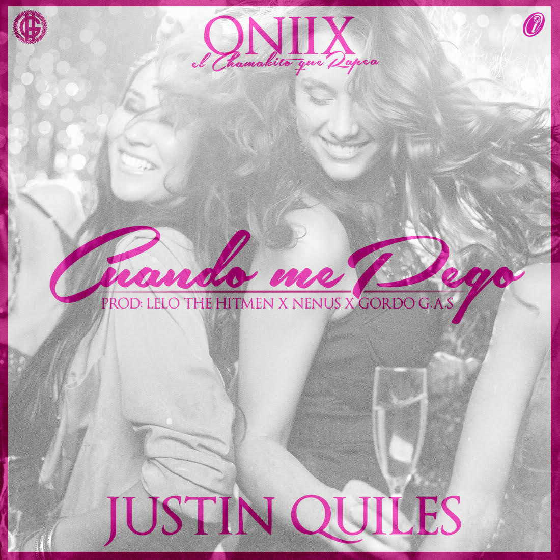 Oniix Ft. Justin Quiles - Cuando Me Pego