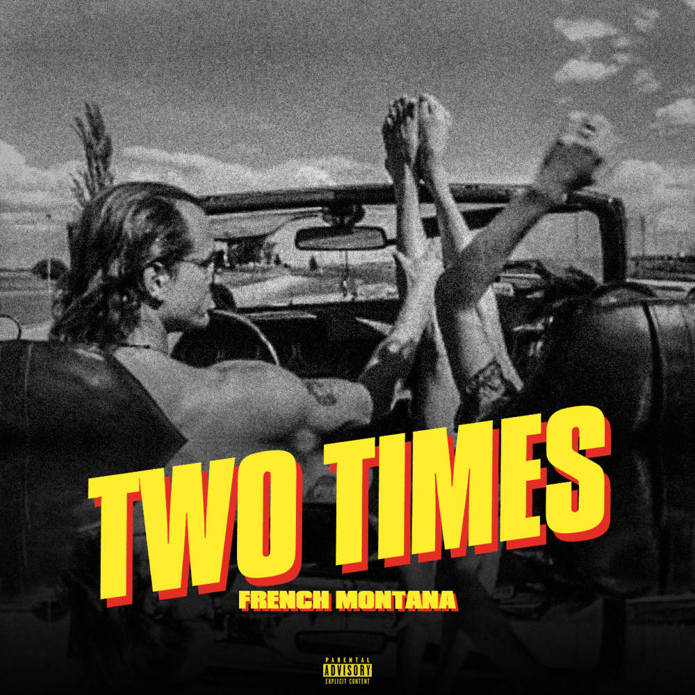 French Montana - Two Times