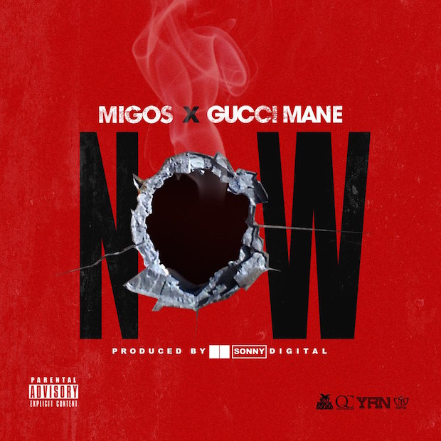 Migos Ft. Gucci Mane - Now